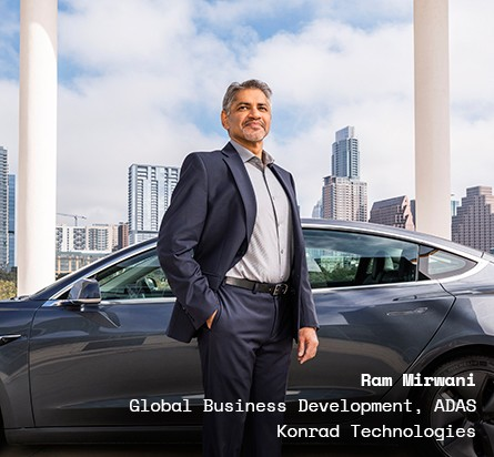 Ram Mirwani, Global Business Development, ADAS, Konrad Technologies